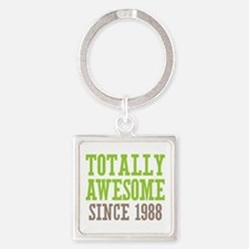 Totally Awesome Since 1988 Square Keychain