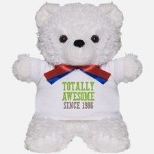 Totally Awesome Since 1986 Teddy Bear