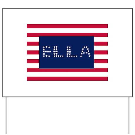 ELLA Yard Sign