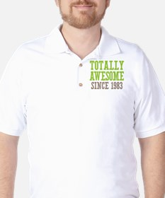 Totally Awesome Since 1983 T-Shirt