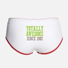 Totally Awesome Since 1982 Women's Boy Brief