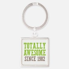 Totally Awesome Since 1982 Square Keychain