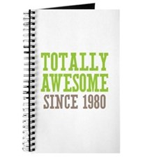 Totally Awesome Since 1980 Journal