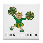 Born To Cheer Tile Coaster