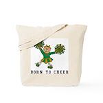 Born To Cheer Tote Bag