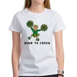 Born To Cheer Women's T-Shirt