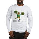 Born To Cheer Long Sleeve T-Shirt