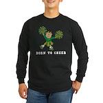 Born To Cheer Long Sleeve Dark T-Shirt
