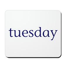 Tuesday Mousepad
