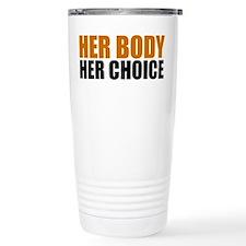 Her Body Her Choice Travel Mug