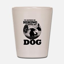 I'd Rather Be Hiking With My Dog Scene Shot Glass