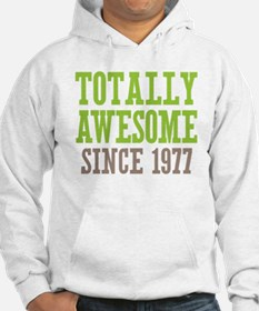Totally Awesome Since 1977 Jumper Hoody