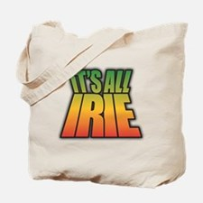 It's All IRIE Tote Bag
