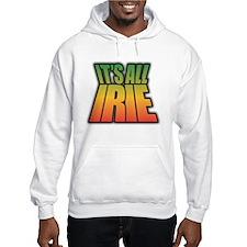 Its All IRIE Hoodie