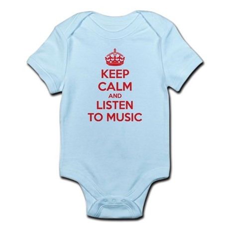 Keep Calm And Listen To Music Infant Bodysuit