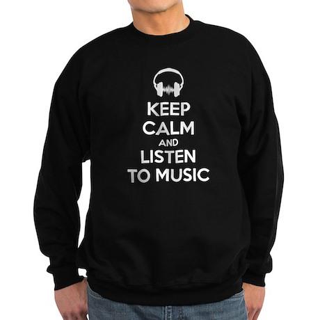 Keep Calm And Listen To Music Sweatshirt (dark)