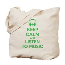 Keep Calm And Listen To Music Tote Bag