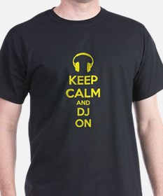 Keep Calm And DJ On T-Shirt