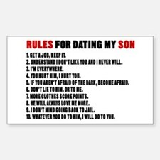 Rules For Dating My Son Sticker (Rectangle)