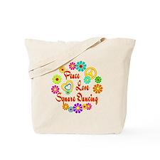 Peace Love Square Dancing Tote Bag