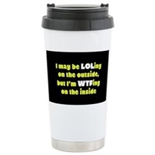 LOLing On The Outside Travel Mug
