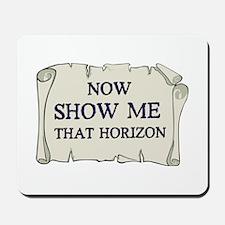 Show me that horizon Mousepad