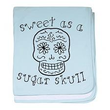 Sweet As A Sugar Skull baby blanket