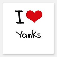 """I love Yanks Square Car Magnet 3"""" x 3"""""""