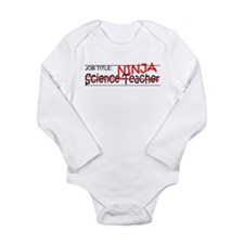 Job Ninja Science Teacher Long Sleeve Infant Bodys