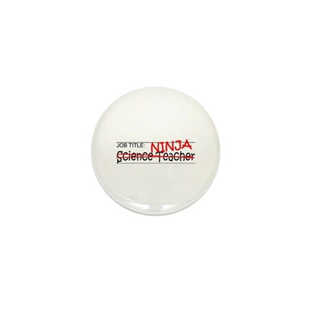 Job Ninja Science Teacher Mini Button (10 pack)