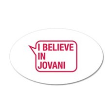 I Believe In Jovani Wall Decal