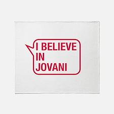 I Believe In Jovani Throw Blanket