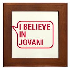 I Believe In Jovani Framed Tile