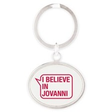 I Believe In Jovanni Keychains