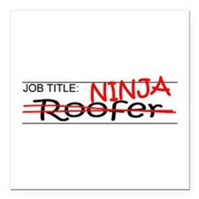 "Job Ninja Roofer Square Car Magnet 3"" x 3"""
