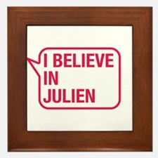 I Believe In Julien Framed Tile