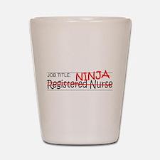 Job Ninja RN Shot Glass