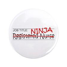"Job Ninja RN 3.5"" Button (100 pack)"