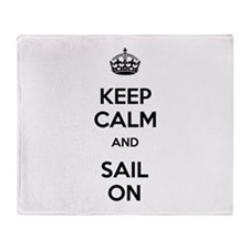 Keep Calm and Sail On Throw Blanket