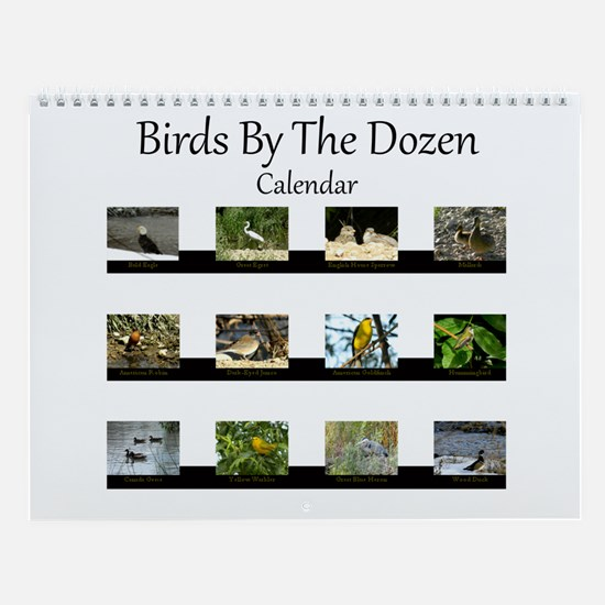 Birds By The Dozen Wall Calendar