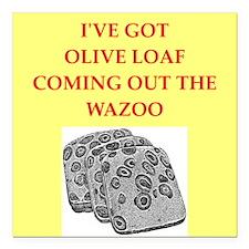 """olive loaf Square Car Magnet 3"""" x 3"""""""