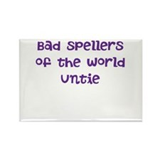 bad spellers unite - untie Rectangle Magnet