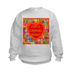 I Love A Complicated Woman! Kids Sweatshirt