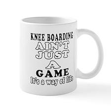 Knee Boarding ain't just a game Mug