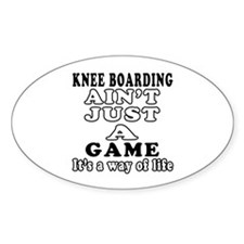 Knee Boarding ain't just a game Decal
