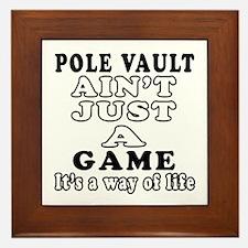 Pole vault ain't just a game Framed Tile