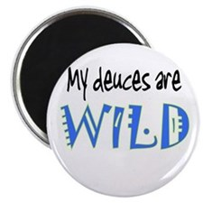 My Deuces are WILD 2 Magnet