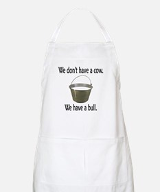 We have a bull BBQ Apron