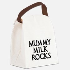 MUMMY MILK ROCKS 2 Canvas Lunch Bag