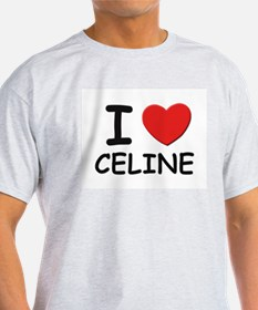 I love Celine Ash Grey T-Shirt